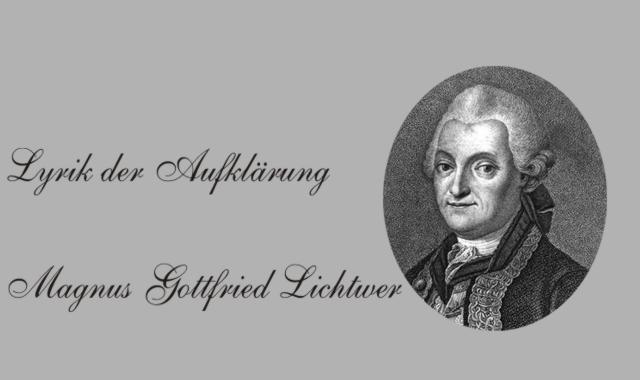 Magnus Gottfried Lichtwer- Aufklärung