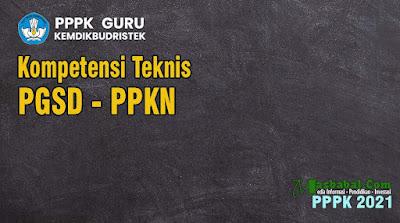 Soal Kompetensi Teknis PPKN PGSD. Soal P3K Guru SD PPKN. Contoh Soal p3k guru SD Mata Pelajaran PPKN