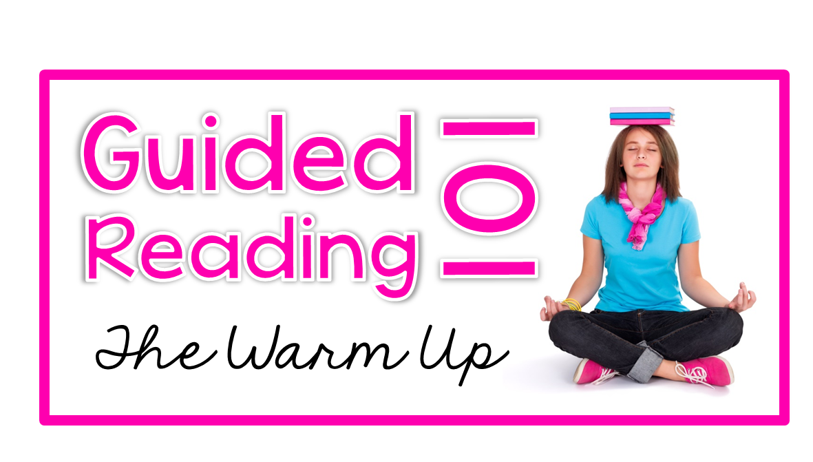 http://theprimarypack.blogspot.com/2015/04/guided-reading-101-warm-up-freebie.html