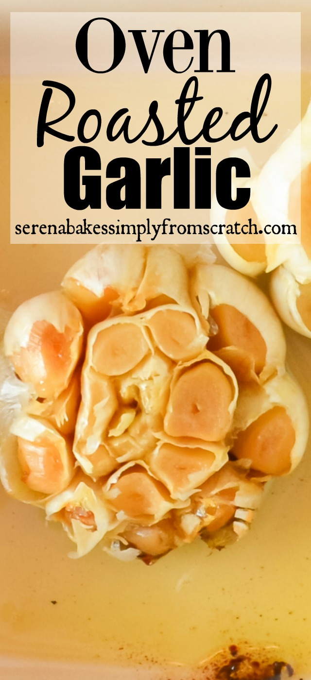 Easy Oven Roasted Garlic