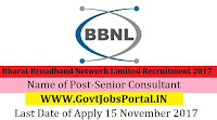 Bharat Broadband Network Limited Recruitment 2017– Senior Consultant