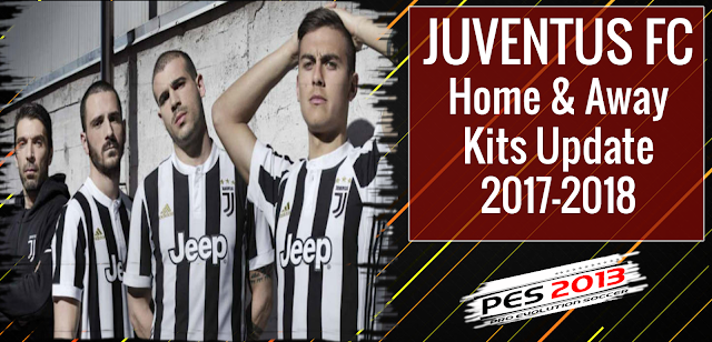 PES 2013 Juventus FC Home Away Kits 2017-2018