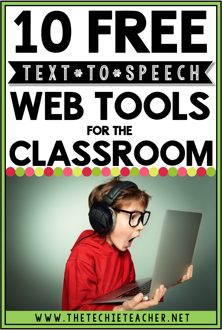 10 FREE Text to Speech Web Tools for the Classroom. No software required and can work on Chromebooks, laptops and computers. TTS technology can help ELL learners, children with dyslexia as well as any child who has difficulty making meaning from text.