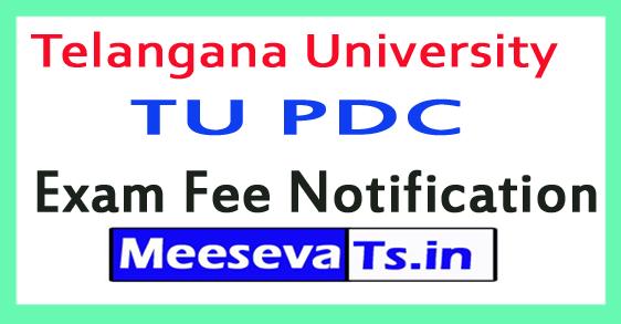 Telangana University TU PDC Exam Fee Notification 2018