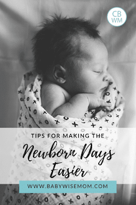 Tips for Making the Newborn Days Easier