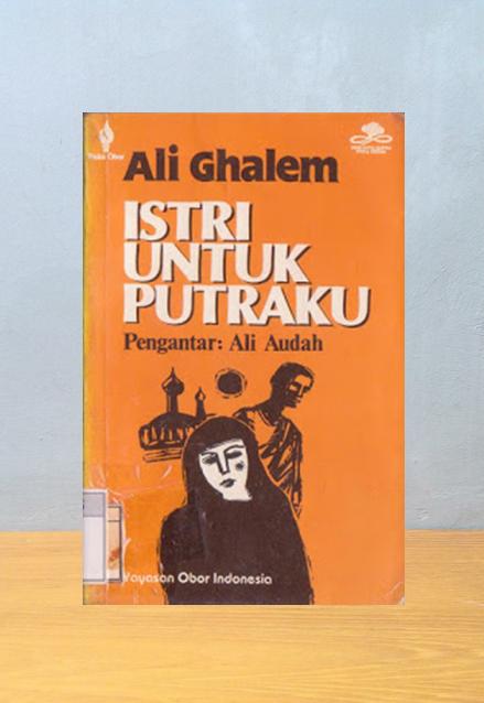 ISTRI UNTUK PUTRAKU, Ali Ghalem