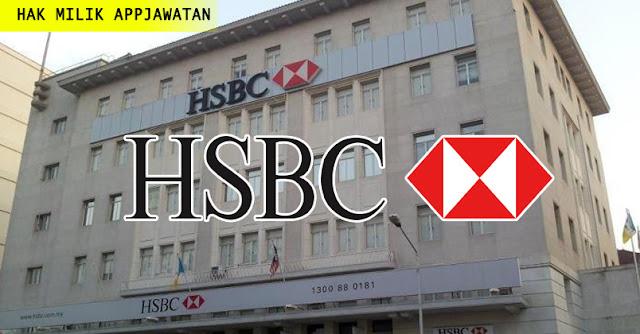 Jawatan Kosong Terkini di HSBC Bank Malaysia Berhad.
