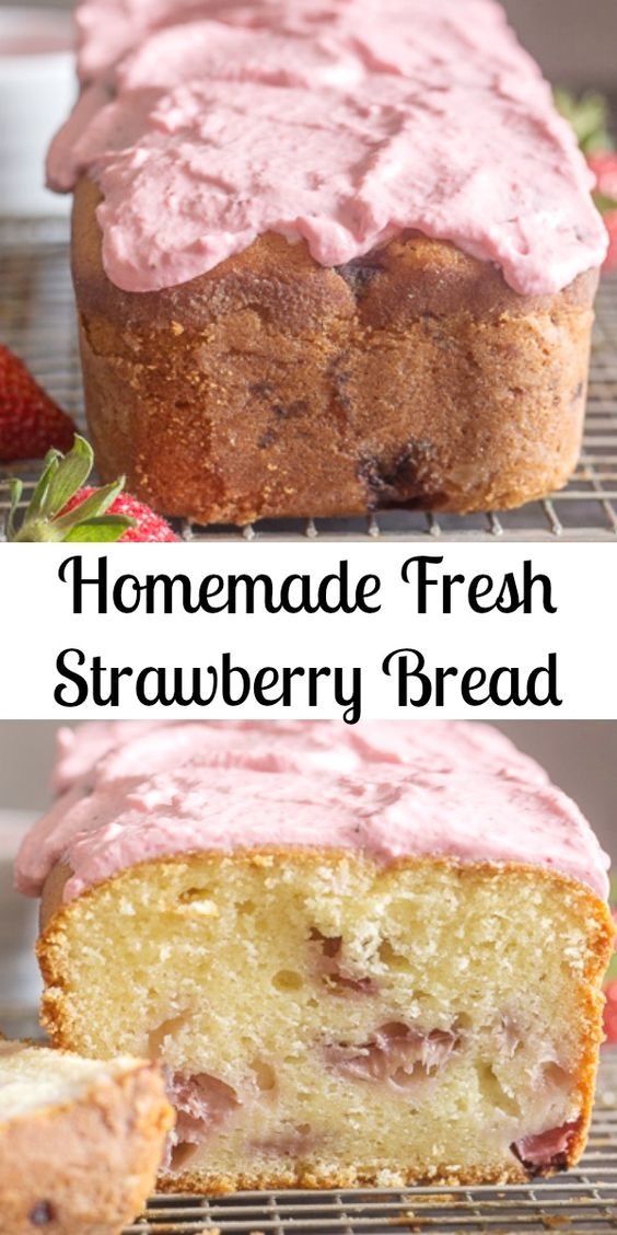 HOMEMADE FRESH STRAWBERRY BREAD