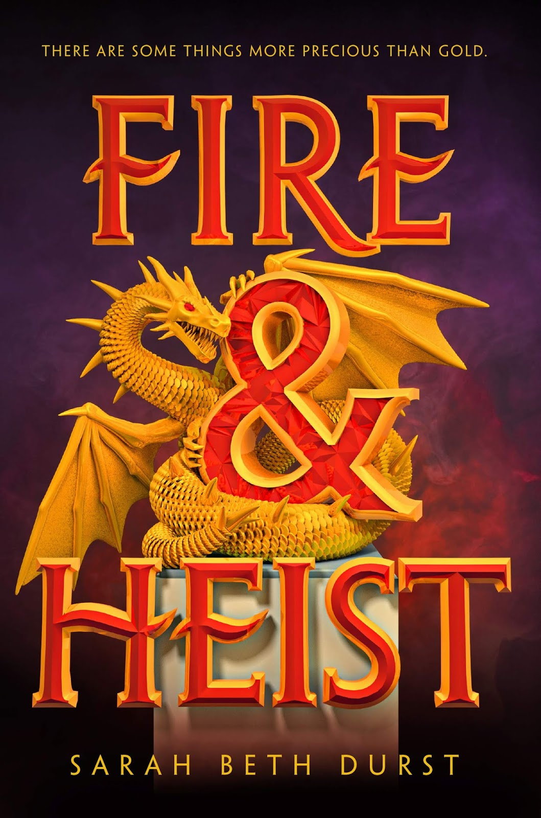 Fire & Heist by Sarah Beth Durst (Final)