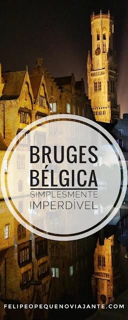 Dicas para sua viagem a Bruges, na Bélgica