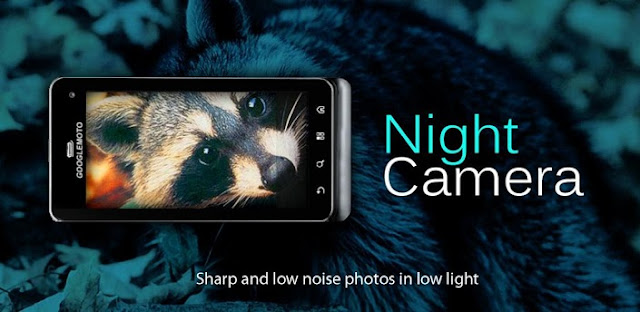 Download Aplikasi Night Camera+ v2.24 APK Gratis