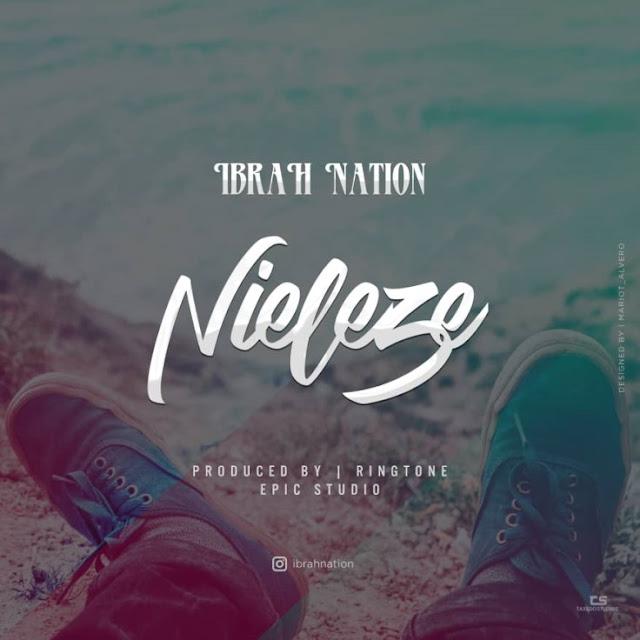Ibrah Nation - Nieleze