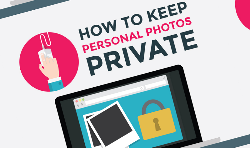 How To Keep Personal Photos Private On Facebook, Twitter, Instagram & Flickr - #Infographic