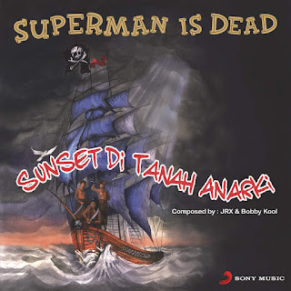 Superman Is Dead - Sunset Di Tanah Anarki on iTunes