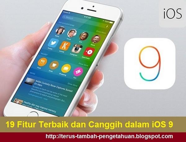 Fitur Terbaik dan Canggih dalam iOS 9
