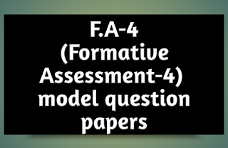 F A 4 - Formative Assessment model question papers