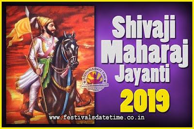 2019 Chhatrapati Shivaji Jayanti Date in India, 2019 Shivaji Jayanti Calendar