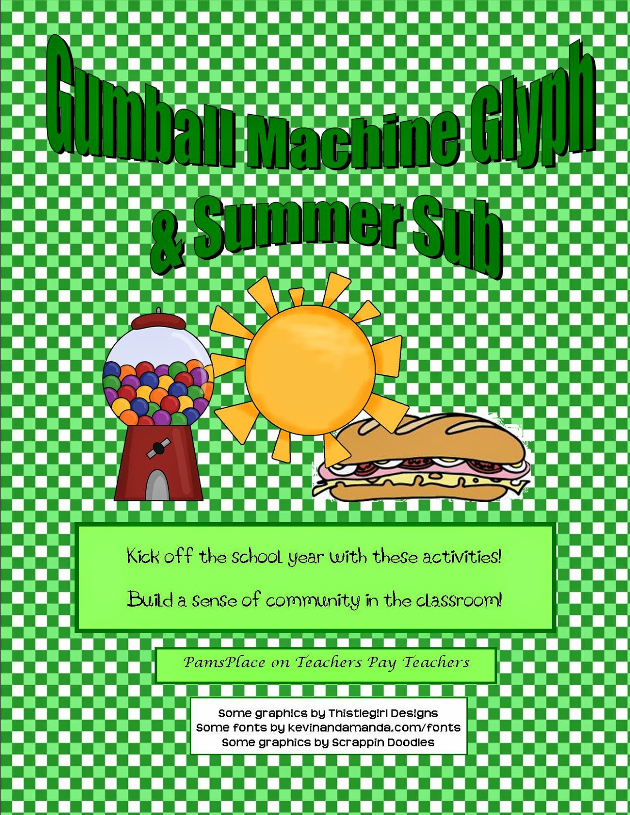 http://www.teacherspayteachers.com/Product/Back-to-School-Activities-Glyph-and-Summer-Sub-301253