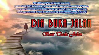 Chord Lagu Rohani : DIA BUKA JALAN - Ir. Djohan Handojo