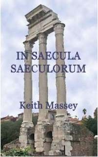 https://www.amazon.com/Saecula-Saeculorum-Keith-Massey/dp/0984343253?ie=UTF8&creativeASIN=0984343253&linkCode=w00&linkId=5WIF2DJM6ZHW3LFX&redirect=true&ref_=as_sl_pc_tf_til&tag=keitmassintea-20