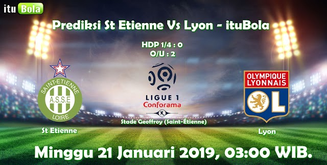 Prediksi St Etienne Vs Lyon - ituBola