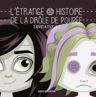 http://blog.nats-editions.com/2016/09/letrange-histoire-de-la-drole-de-poupee.html