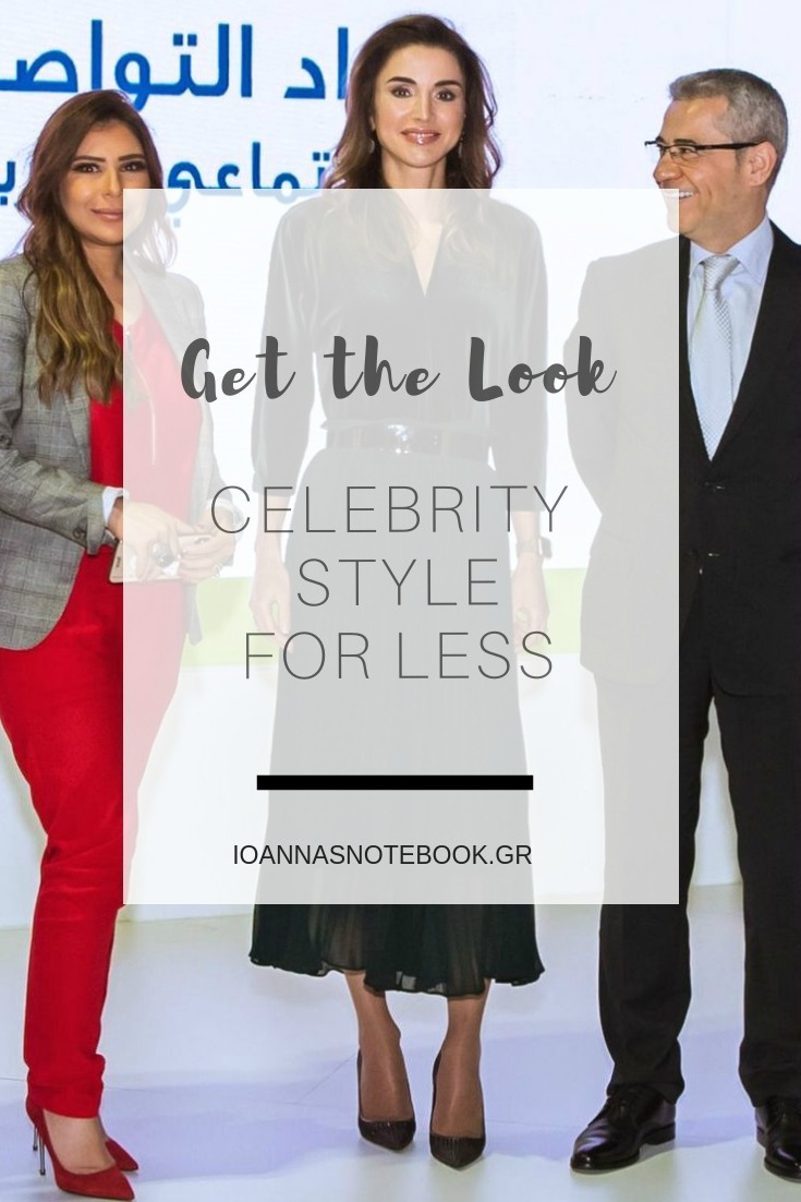 Get the look: Queen Rania chooses Zara and she's stunning as always - Recreate her amazing look with affordable items | Ioanna's Notebook