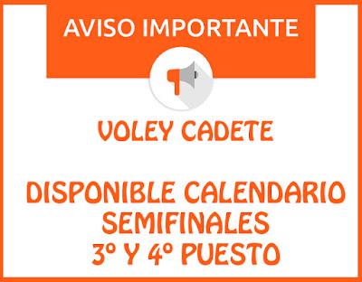 VOLEY CADETE: CALENDARIO SEMIFINALES Y 3º Y 4º PUESTO