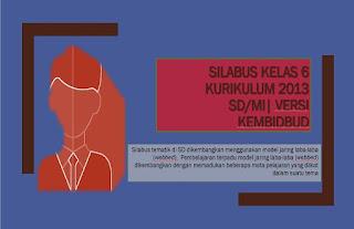 Download Silabus K13 kelas 6 untuk digunakan di semester 1 dan 2
