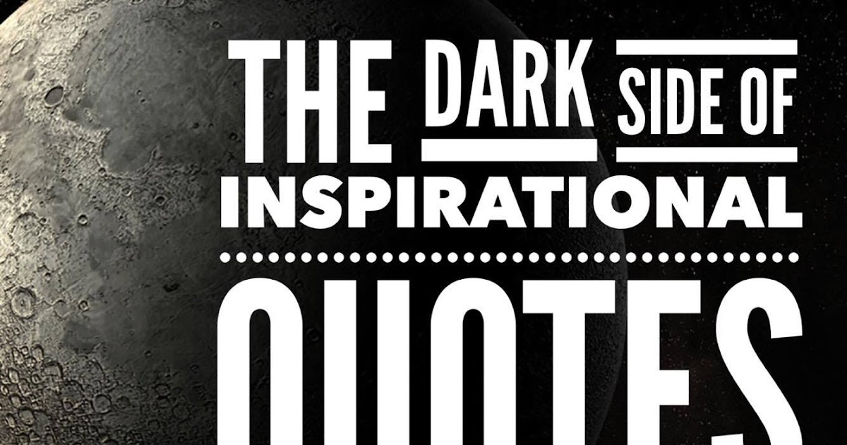 The Dark Side of Inspirational Quotes - Teaching in Progress