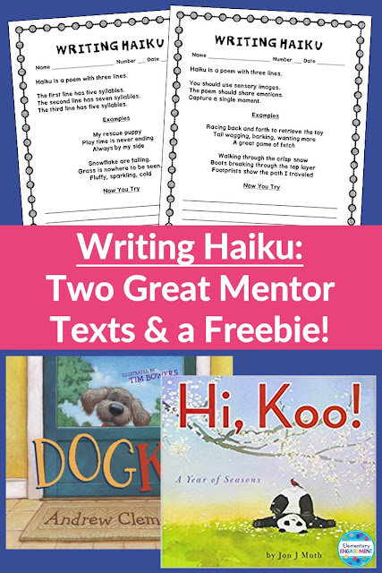 Mentor Texts and Freebies for Traditional and Modern Haiku
