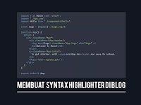 Cara Mudah Membuat Syntax Highlighter untuk Blogger