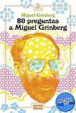 http://www.loslibrosdelrockargentino.com/2017/07/80-preguntas-miguel-grinberg.html
