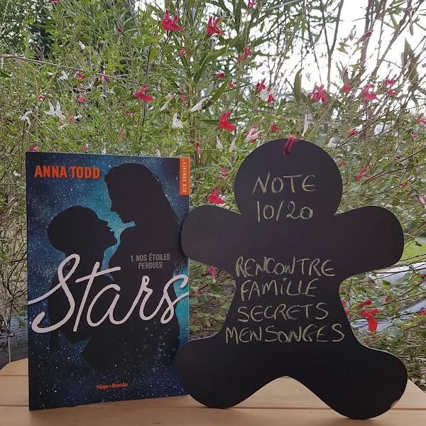 Stars, tome 1 : Nos étoiles perdues de Anna Todd