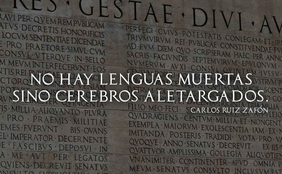 No hay lenguas muertas sino cerebros aletargados