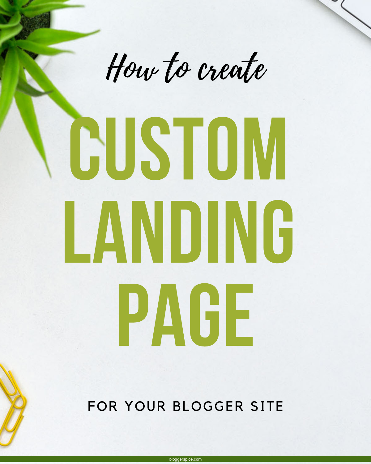 Easy Steps for Coding a Custom Blogger Landing Page
