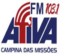 Rádio Ativa FM 103,1 de Campina das Missões RS