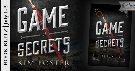 Book Blitz: GAME OF SECRETS by @KimFosterbooks #Giveaway #Excerpt @PrismBookTours