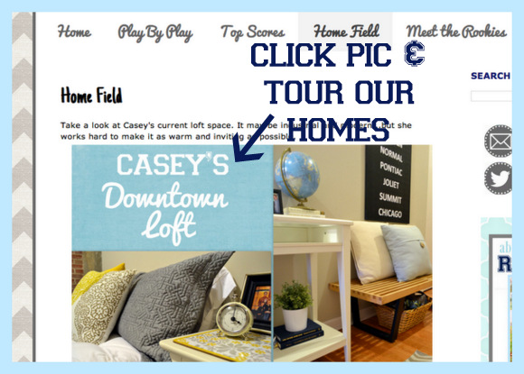 Click on home field for tours of Casey and Bridget's spaces.