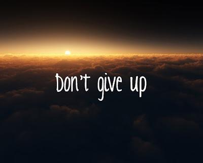 Don't give up: No te rindas