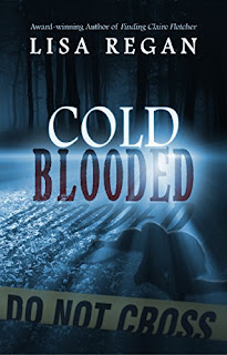 Cold-Blooded - a gripping mystery by Lisa Regan