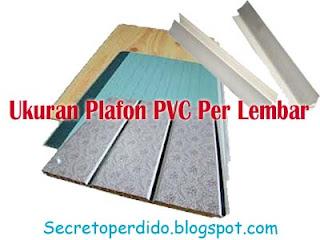 Ukuran Plafon PVC Per Lembar
