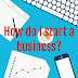 How do i start a business?