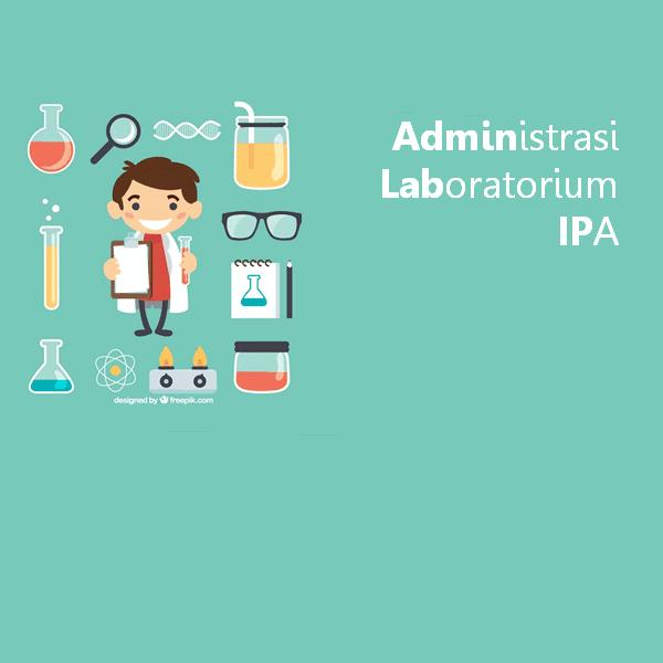 Administrasi Laboratorium IPA Dilengkapi Program Kerja Rekomendasi Kinerja Guru
