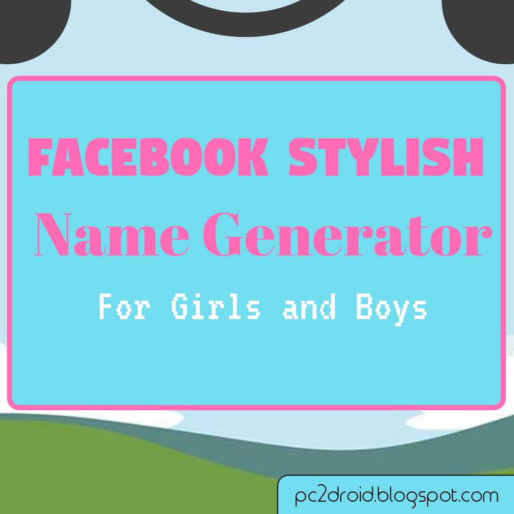 FB Stylish Name Generator For Boys - Facebook Stylish Name Changer