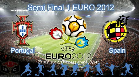 Portugal%2Bvs%2BSpain%2BSemi%2BFinal%2BEURO%2B2012 Portugal vs Spain | Semi Final EURO 2012 | Live Streaming