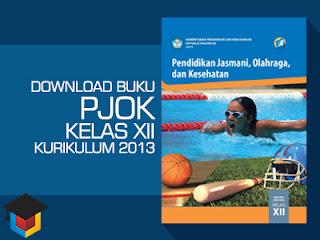 Download Buku Siswa Olahraga Kelas 12 Kurikulum 2013 Ilmu Hexa