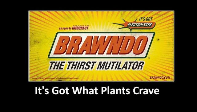 Trump: Brawndo Has Got What Plants Crave | Atheist Revolution