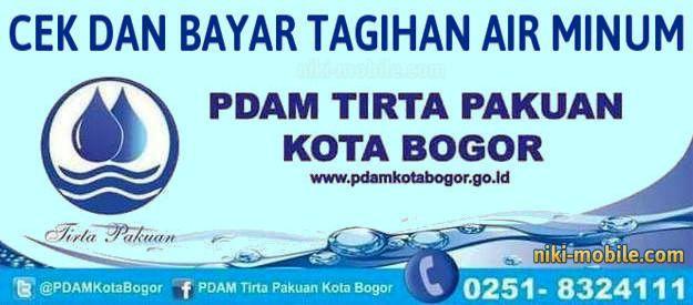 Niki Reload - Cara Cek dan Bayar Tagihan Air Minum PDAM Kota Bogor Jawa Barat