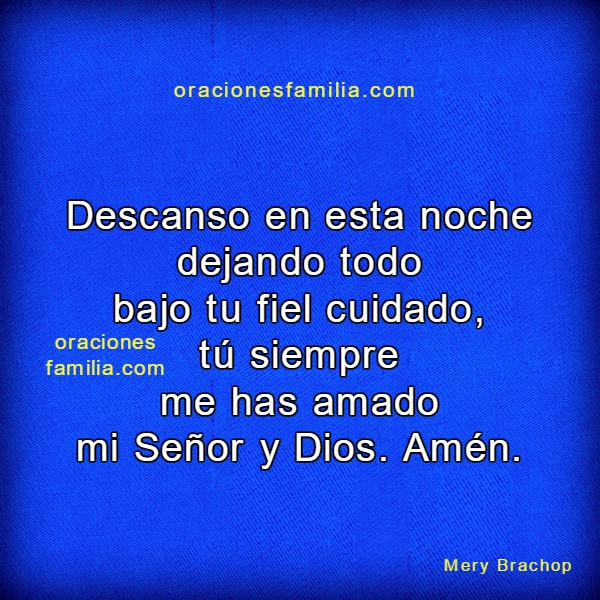 Oración para el momento de dormir, oraciones de la noche cortas con imágenes cristianas por Mery Bracho
